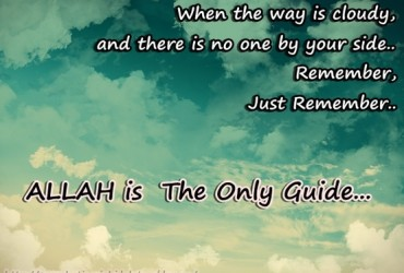 Allah Is The Only Guide